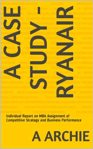 a-case-study-ryanair-individual-report-on-mba-assignment-of-competitive-strategy-and-business-perfor