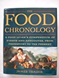The Food Chronology, James Trager, 0805033890