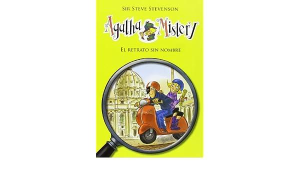 Amazon.com: Agatha Mistery: El retrato sin nombre # 11 (Spanish Edition) (9788424645571): Stevenson Sir Steve, La Galera, Stefano Turconi: Books