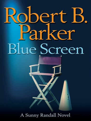 Blue Screen (Sunny Randall Book 5)