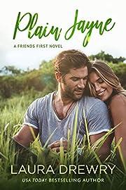 Plain Jayne (Friends First Book 1)