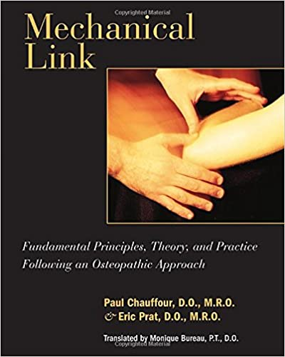 Télécharger un livre de correspondance sur ipad Mechanical Link: Fundamental Principles, Theory, and Practice Following an Osteopathic Approach 1556434278 by Paul Chauffour PDF iBook