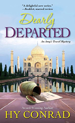 Dearly Departed (An Amy's Travel Mystery Book 2)