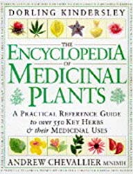 The Encyclopedia Of Medicinal Plants by Andrew Chevallier (1996-10-24)