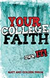 Your College Faith: Own It!