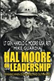 img - for Hal Moore on Leadership: Winning when Outgunned and Outmanned book / textbook / text book