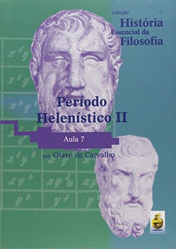 Período Helenístico II. Aula 7 - Coleção História Essencial Da Filosofia (+ DVD)