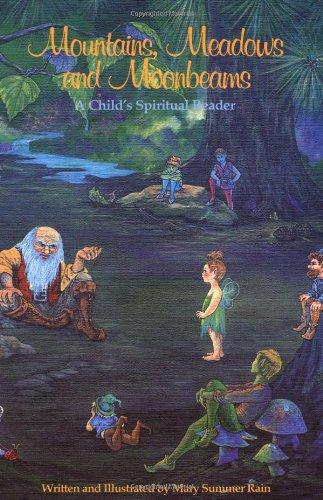 Mountains, Meadows, and Moonbeams: A Child's Spiritual Reader