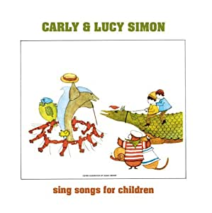 Carly and Lucy Simon Sing Songs for Children