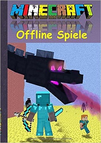 Buy Minecraft Offline Spiele Book Online At Low Prices In India - Minecraft wie spiele ich online