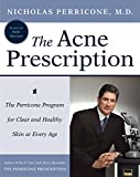 The Acne Prescription: The Perricone Program for Clear and Healthy Skin at Every Age