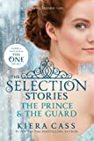 """The Selection Stories - The Prince & The Guard"" av Kiera Cass"