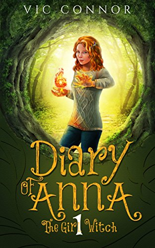 Diary of Anna the Girl Witch: Foundling Witch by [Connor, Vic]