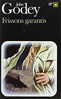 Frissons garantis par Godey