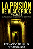 La prisión de Black Rock. Volumen 3