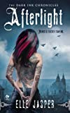 download ebook afterlight: the dark ink chronicles by elle jasper (2010-11-02) pdf epub