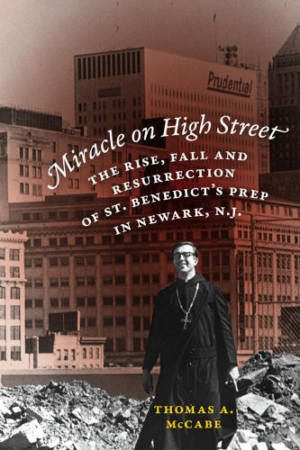 Miracle on High Street: The Rise, Fall and Resurrection of St. Benedict's Prep in Newark, - Mall De Newark