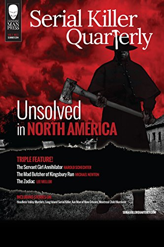 Serial Killer Quarterly Vol.1 No.3 Unsolved in North America