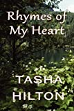 Rhymes of My Heart, Tasha Hilton, 1451210523