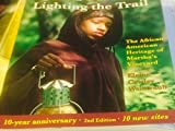 img - for Lighting the Trail: The African American Heritage of Martha's Vineyardl 2nd ed. book / textbook / text book