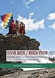 Vivir bien/Buen Vivir (Spanish Edition)