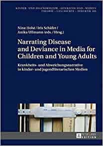 Amazon.com: Narrating Disease and Deviance in Media for