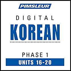 Korean Phase 1, Unit 16-20