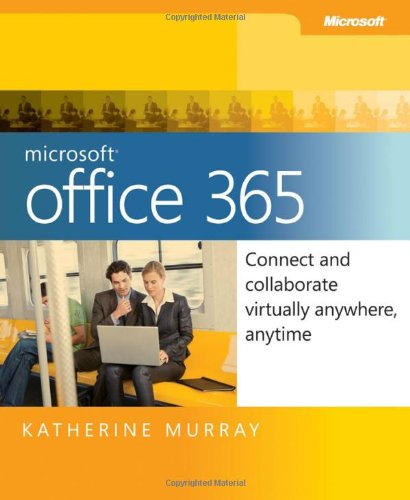 Terrace Server - Microsoft Office 365: Connect and Collaborate Virtually Anywhere, Anytime
