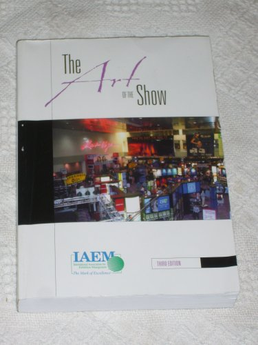 Art of the Show : An Introduction to the Study of...