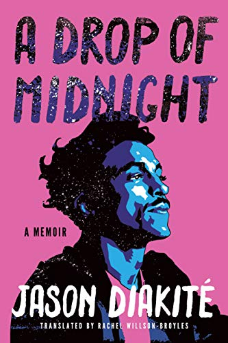 A Drop of Midnight: A Memoir by [Diakité, Jason]