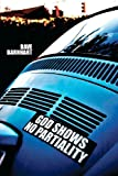 God Shows No Partiality, Dave Barnhart, 1468110950