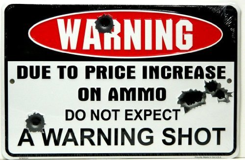 (HANGTIME Warning Due to Price Increase on Ammo Do Not Expect a Warning Shot 8