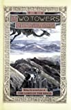 The Two Towers: Being the Second Part of The Lord of the Rings by J.R.R. Tolkien (1988-03-03)
