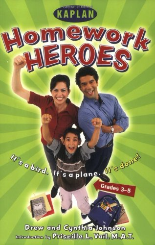 Homework Hero (Grades 3-5): A Parent's Guide to Helping Their Kids with Afterschool Assignments