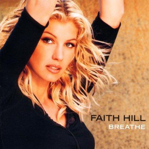 Breathe by Hill, Faith (1999) Audio CD