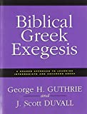 img - for Biblical Greek Exegesis book / textbook / text book