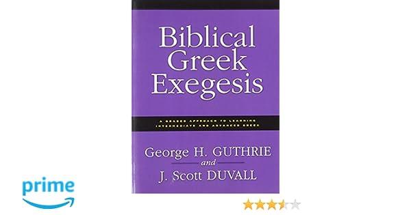 Workbook diagramming worksheets : Biblical Greek Exegesis: George H. Guthrie, J. Scott Duvall ...