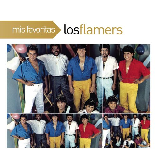 Los Flamers Stream or buy for $18.98 · Mis Favoritas