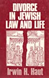 Divorce in Jewish Law and Life 9780872031142