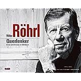 Walter Röhrl - Querlenker: Sein Leben in Bildern