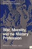 Book cover for War, morality, and the military profession