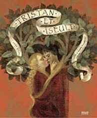 Tristan et Iseult par Anne Jonas