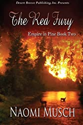 Empire in Pine Book Two: The Red Fury (Volume 2)
