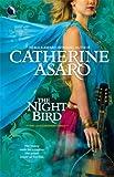 The Night Bird, Catherine Asaro, 0373802684