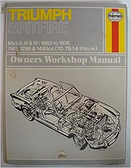 Triumph Spitfire 4 Owners Handbook J H Haynes J L Maclay