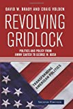 img - for Revolving Gridlock: Politics and Policy from Jimmy Carter to George W. Bush (Transforming American Politics) book / textbook / text book