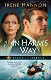 Front cover for the book In Harm's Way by Irene Hannon