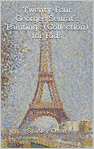 Twenty-Four Georges Seurats Paintings (Collection) for Kids