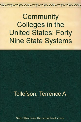 Book cover from Community Colleges in the United States: Forty Nine State Systems by BEN FOUNTAIN