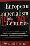 European Imperialism in the Nineteenth and Twentieth Centuries 1st Edition